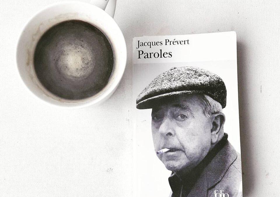 """déjeuner du matin … Jacques prévert …""""PAROLES"""""""