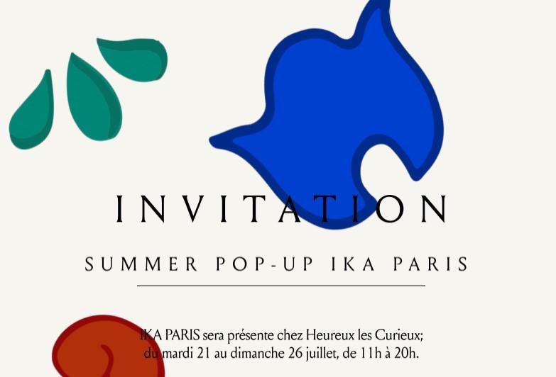 IKA PARIS au Pop up Heureux les Curieux